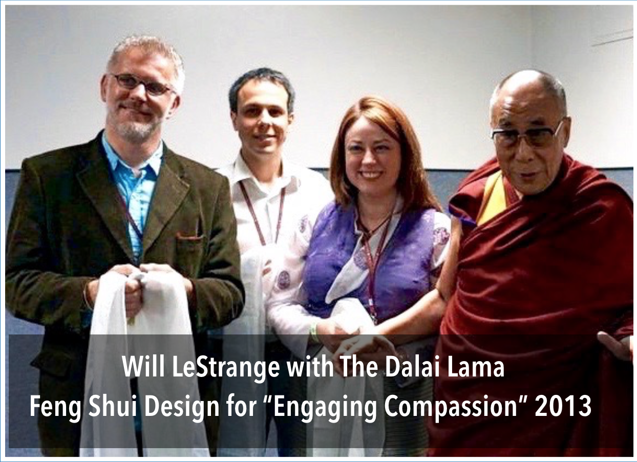 Feng Shui Consultant - Will LeStrange with Dalai Lama