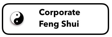 Corporate Feng Shui