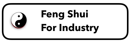 Feng Shui For Industry