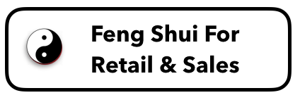 Feng Shui For Retail and Sales